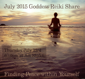 Goddess Reiki Share July 2015