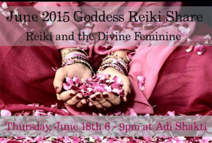 June 2015 Goddess Reiki Share