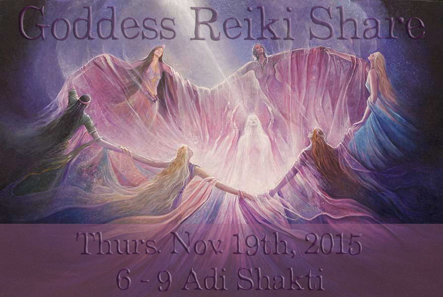 November 2015 Goddess Reiki Share